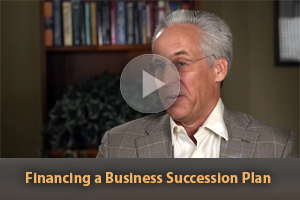 Financing a Business Succession