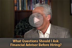 Questions to Ask Financial Advisor Before Hiring